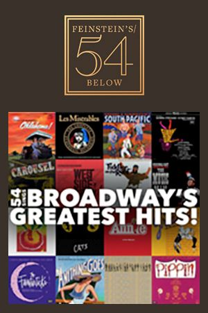 54 Sings Broadway's Greatest Hits!