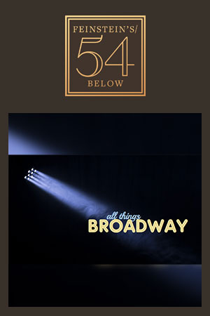 All Things Broadway: In the Spotlight