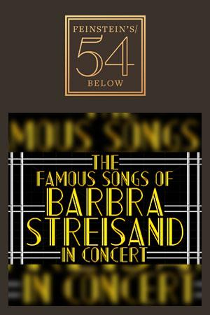 The Famous Songs of Barbra Streisand in Concert!