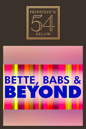 Bette, Babs & Beyond