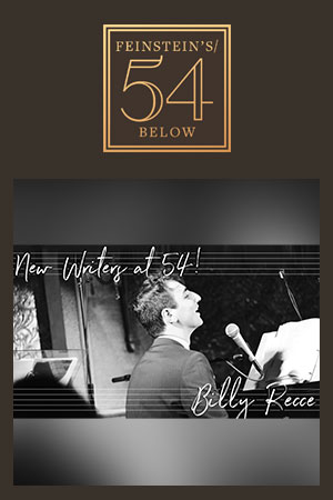 New Writers at 54! Snowflake Songs: The Music of Billy Recce