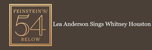Lea Anderson Sings Whitney Houston