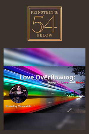 Love Overflowing: Songs of Home and Heart Benefitting the NYC Gay Man's Chorus