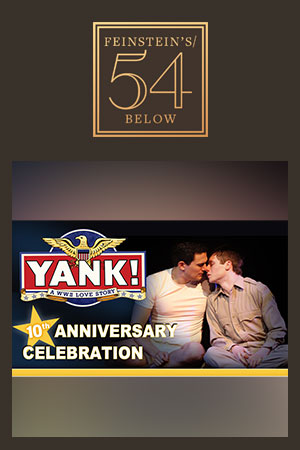 Yank! 10th Anniversary Celebration