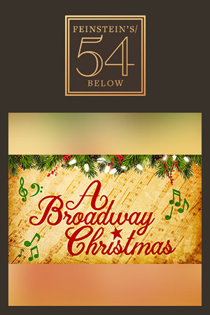 A Broadway Christmas!