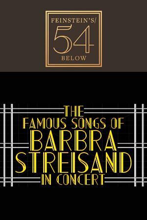 The Famous Songs of Barbra Streisand in Concert!