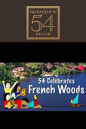 54 Celebrates French Woods
