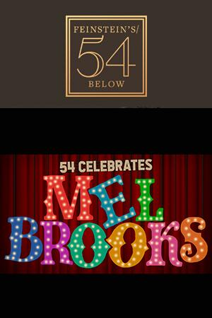 54 Celebrates Mel Brooks