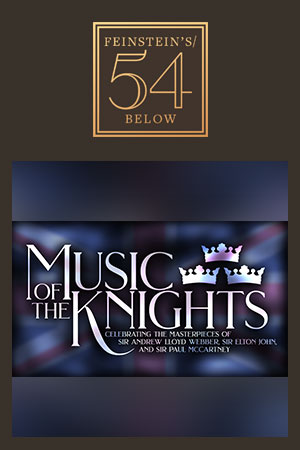 Music of The Knights: Andrew Lloyd Webber, Elton John & Paul McCartney