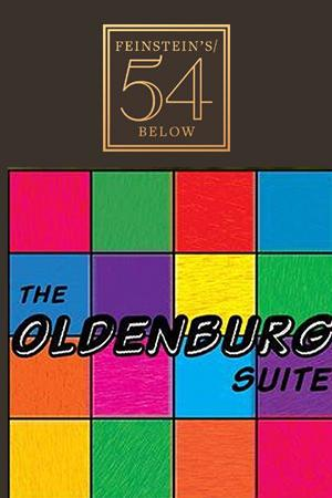 New Musical! The Oldenburg Suite by James Feinberg and Matthew Dylan Rose