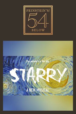 Starry: A Pop-Rock Musical About Vincent van Gogh