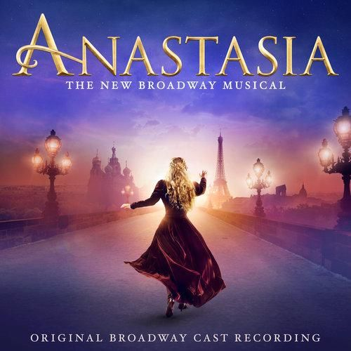 Anastasia (Original Broadway Cast Recording) Image