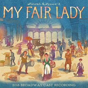 My Fair Lady (2018 Broadway Cast Recording) Image