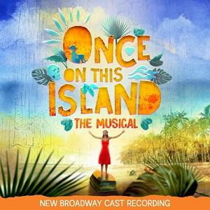 Once On This Island (New Broadway Cast Recording) Image