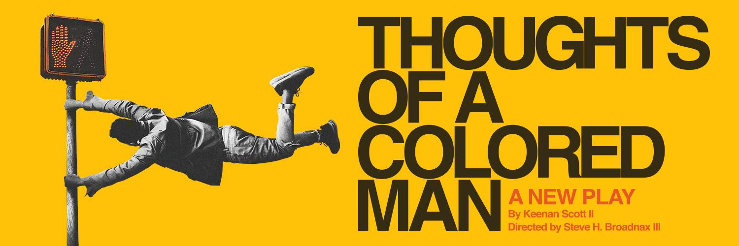 Thoughts of a Colored Man Large Key Art