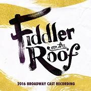 Fiddler on the Roof (2016 Broadway Cast Recording) Image