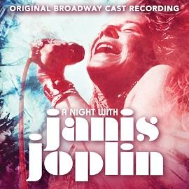 A Night With Janis Joplin (Original Broadway Cast Recording) Image