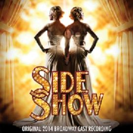 Side Show (2014 Broadway Cast Recording) Image