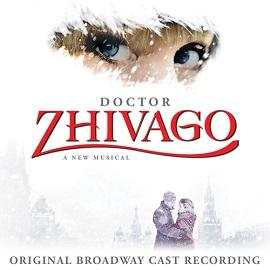 Doctor Zhivago (Original Broadway Cast Recording) Image